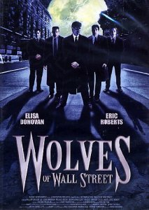 wolves of wall street 2002